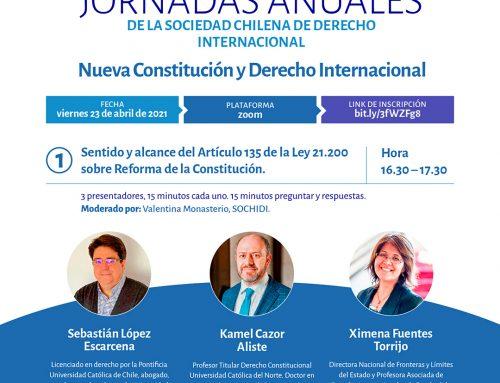 Jornadas de la Sociedad Chilena de Derecho Internacional. Viernes 23 de abril 2021, por zoom