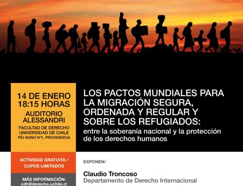 Invitación a actividad académica sobre los Pactos Mundiales para la Migración Segura, Ordenada y Regular y sobre los Refugiados